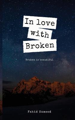 In love with broken