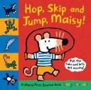 Hop, Skip and Jump, Maisy!