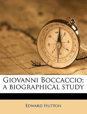 Giovanni Boccaccio; A Biographical Study