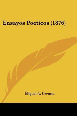 Ensayos Poeticos (1876)