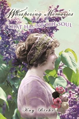 Whispering Memories That Haunt the Soul