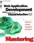 Web Application Development Using Microsoft Visual Interdev 6.0