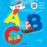 ABC. Italiano English Français. Ediz. a colori