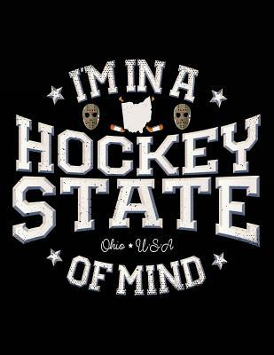 I'm in a Hockey State of Mind Ohio USA