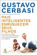 Pais inteligentes enriquecem seus filhos