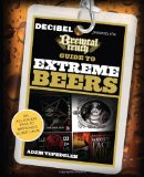 The Brewtal Truth Guide to Extreme Beers