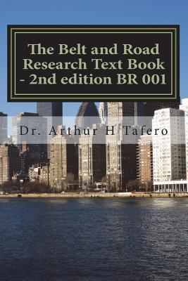The Belt and Road Research Text Book - 2nd edition BR 001