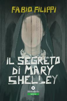 Il segreto di Mary Shelley