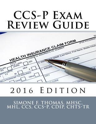 Ccs-p Exam Review Guide 2016