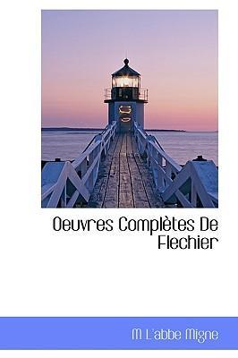 Oeuvres Completes De Flechier