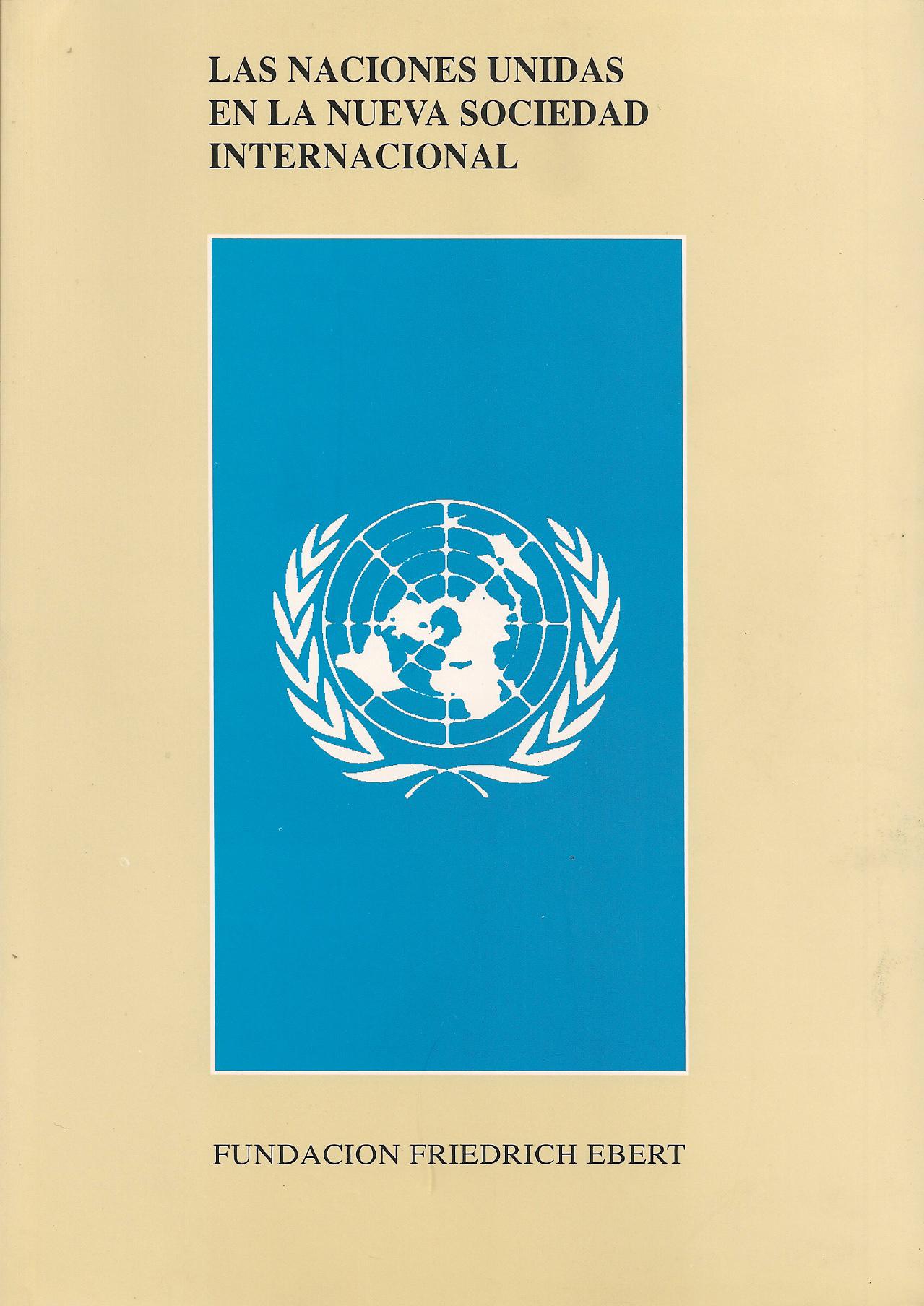 Las Naciones Unidas en la nueva sociedad internacional