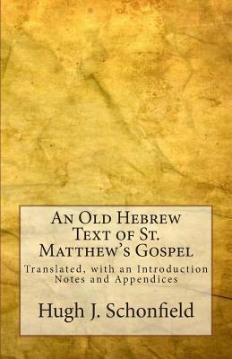 An Old Hebrew Text of St. Matthew's Gospel