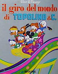 Il giro del mondo di Topolino e C.