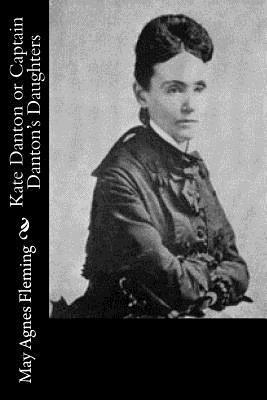 Kate Danton or Captain Danton's Daughters