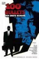 100 Bullets Bd. 1. D...