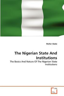 The Nigerian State And Institutions
