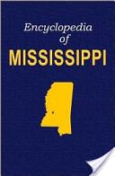 Encyclopedia of Mississippi