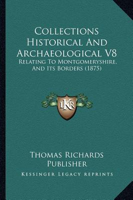 Collections Historical and Archaeological V8