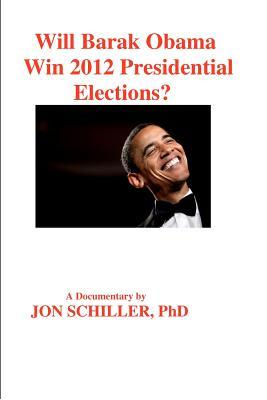 Will Barack Obama Win 2012 Presidential Elections?