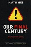 Our Final Century