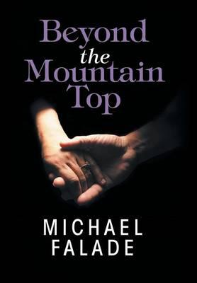 Beyond the Mountain Top