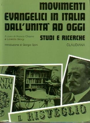 Movimenti evangelici in Italia dall'Unita ad oggi