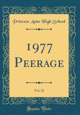 1977 Peerage, Vol. 22 (Classic Reprint)