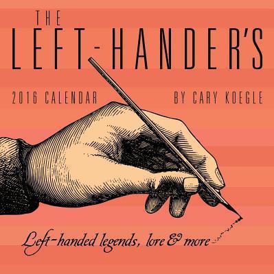 The Left-Hander's 2016 Calendar