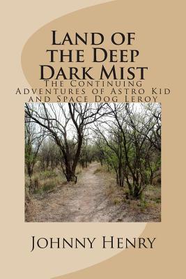 Land of the Deep Dark Mist