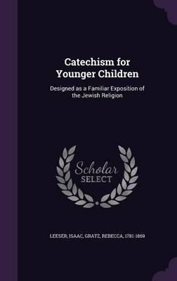 Catechism for Younger Children