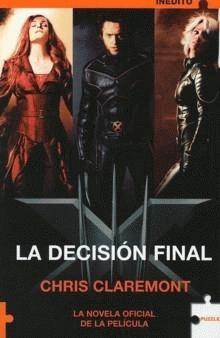 X-men: La decisión ...