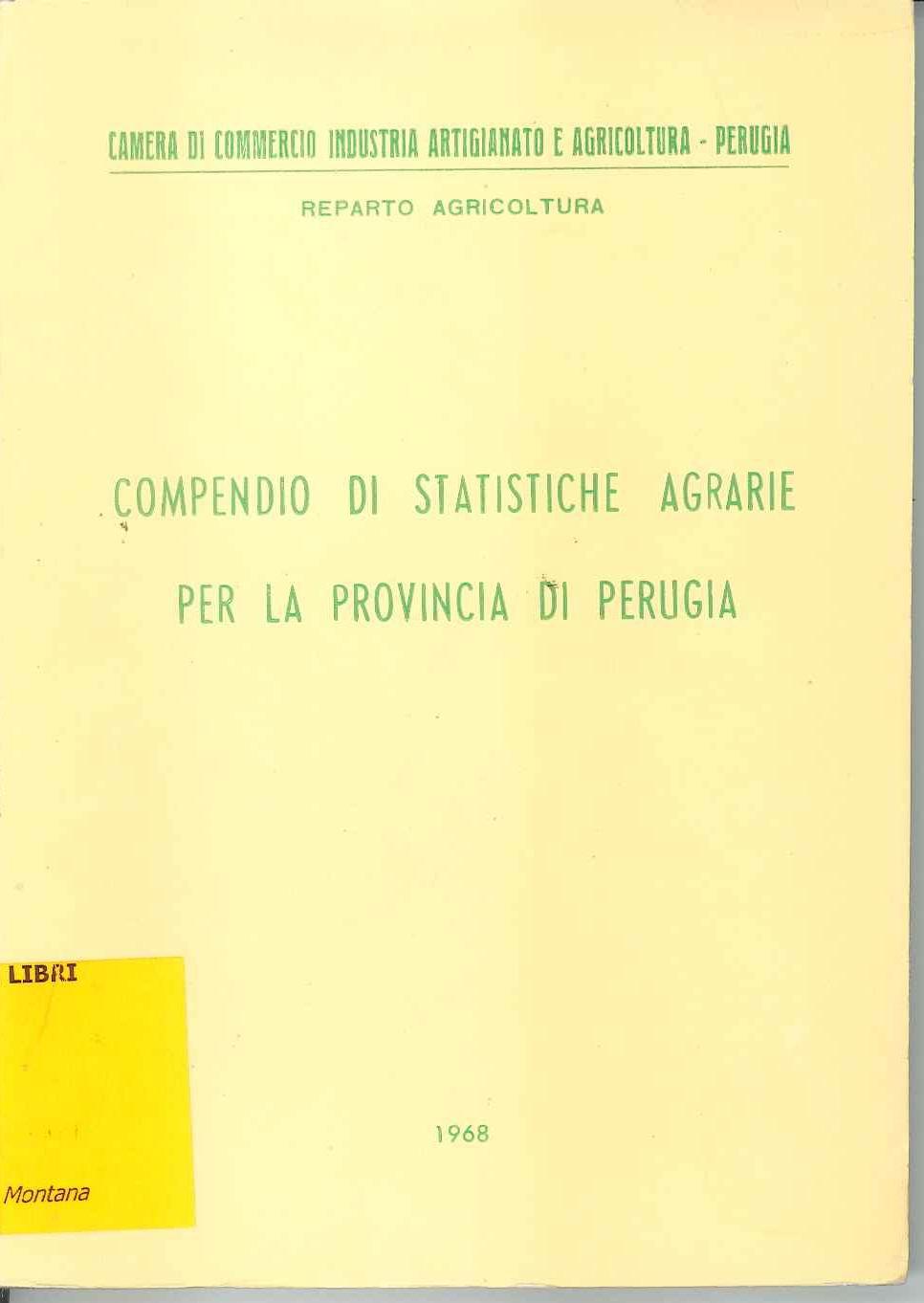 Compendio di statistiche agrarie per la provincia di Perugia