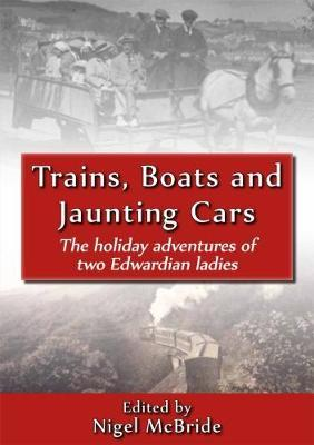Trains, Boats and Jaunting Cars