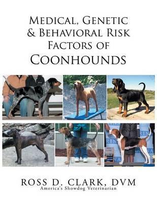 Medical, Genetic & Behavioral Risk Factors of Coonhounds