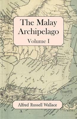 The Malay Archipelago, Volume I