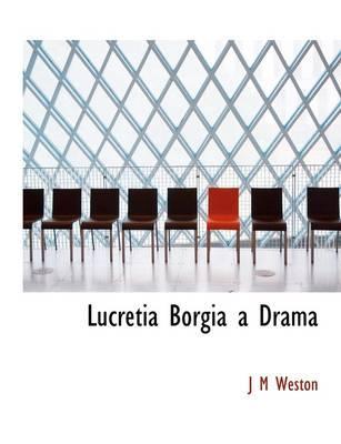 Lucretia Borgia a Drama