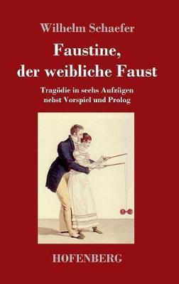 Faustine, der weibliche Faust