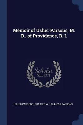 Memoir of Usher Pars...