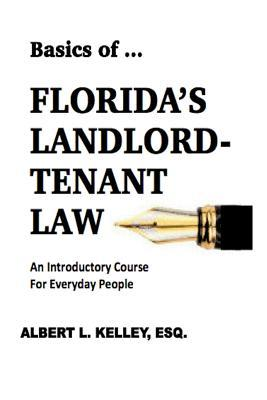 Basics of ... Florida's Landlord-Tenant Law