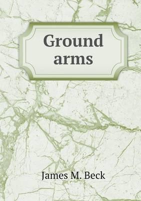 Ground Arms