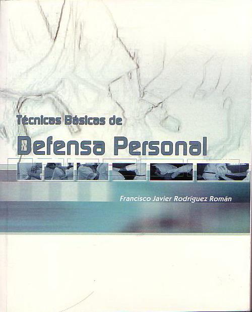 Técnicas básicas de defensa personal