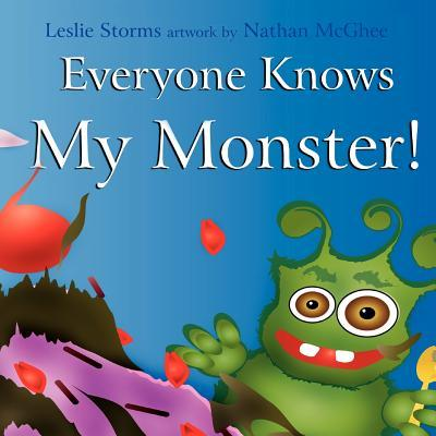 Everyone Knows My Monster!