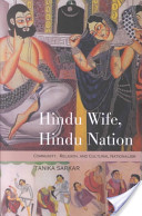 Hindu Wife, Hindu Nation, Community, Religion, and Cultural Nationalism