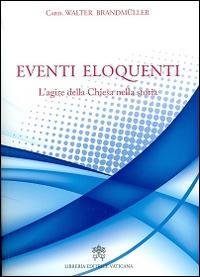 Eventi eloquenti. L'agire della chiesa nella storia