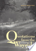 Quotations from the Wayside