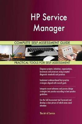 HP Service Manager Complete Self-Assessment Guide