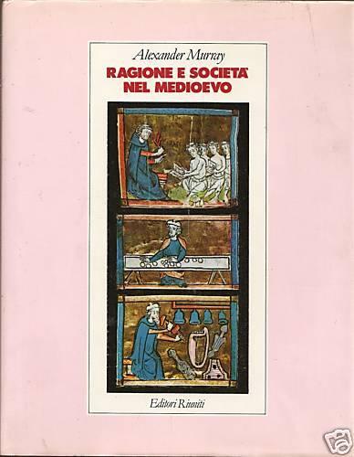 Ragione e società nel Medioevo