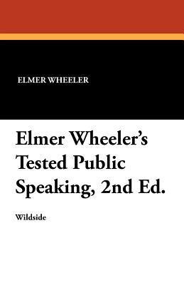 Elmer Wheeler's Tested Public Speaking, 2nd Ed