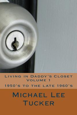 Living in Daddy's Closet