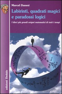 Labirinti, quadrati magici e paradossi logici